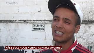 Mãe e duas filhas são mortas dentro de casa na Grande São Paulo