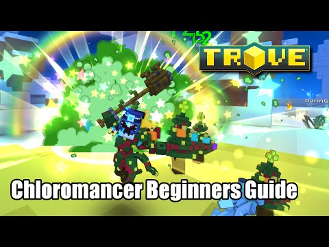 Trove Chloromancer Guide For Beginners