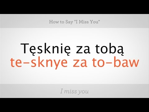 How To Say Miss You In Polish