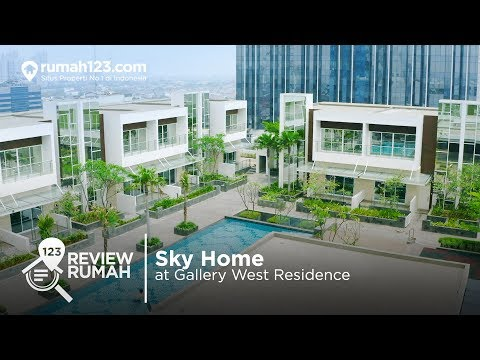 Review Rumah - Sky Home at Gallery West Residence