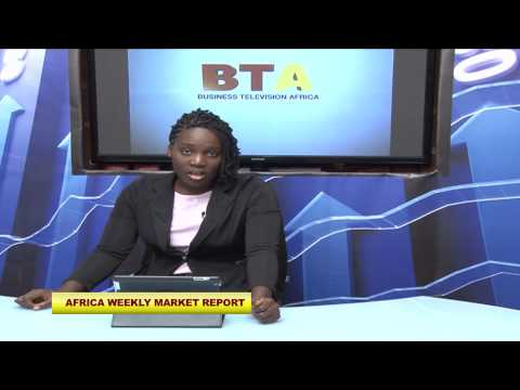 AFRICA WEEKLY MARKET REPORT