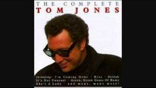 TOM JONES - IF EVER I SHOULD LEAVE YOU