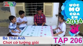 Chơi cờ tướng giỏi - Hà Thái Anh | ƯỚC MƠ CỦA EM | Tập 206