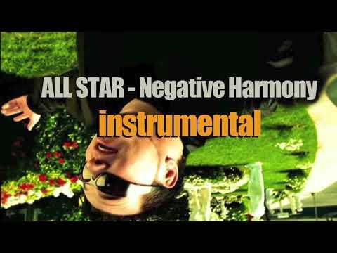 Negative Harmony   All Star Instrumental