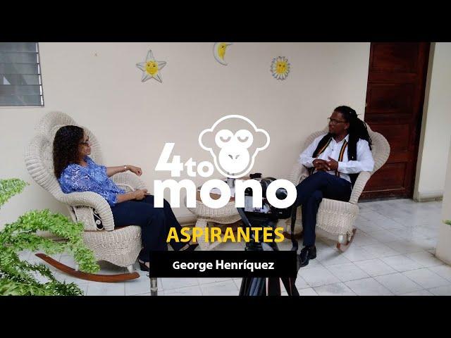 Aspirantes: Entrevista a George Henríquez