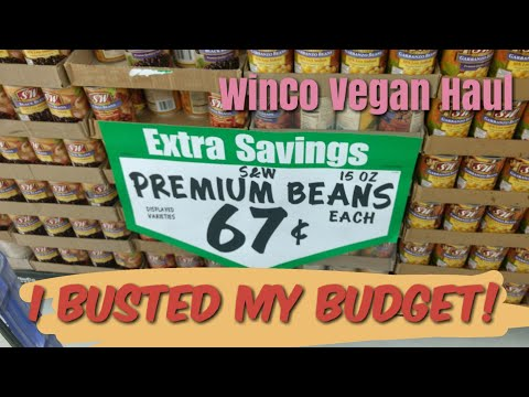 Vegan Grocery Haul at Winco! Vegan grocery shopping on a budget