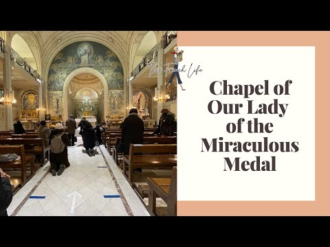 Chapel of Our Lady of the Miraculous Medal, Paris France