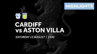 Cardiff City 3-0 Aston Villa | Extended highlights