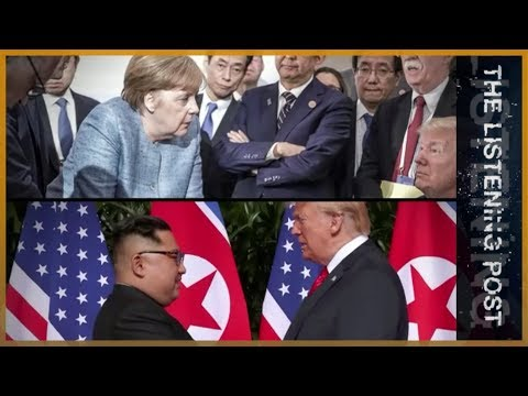 Spectacle over substance: Trump, G7 and the Singapore summit | The Listening Post