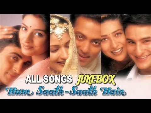 Hum Saath Saath Hain - All Songs Jukebox - Super Hit Hindi Songs - Old Hindi Songs thumbnail