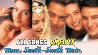 hum saath saath hain all songs jukebox super hit hindi songs old hindi songs