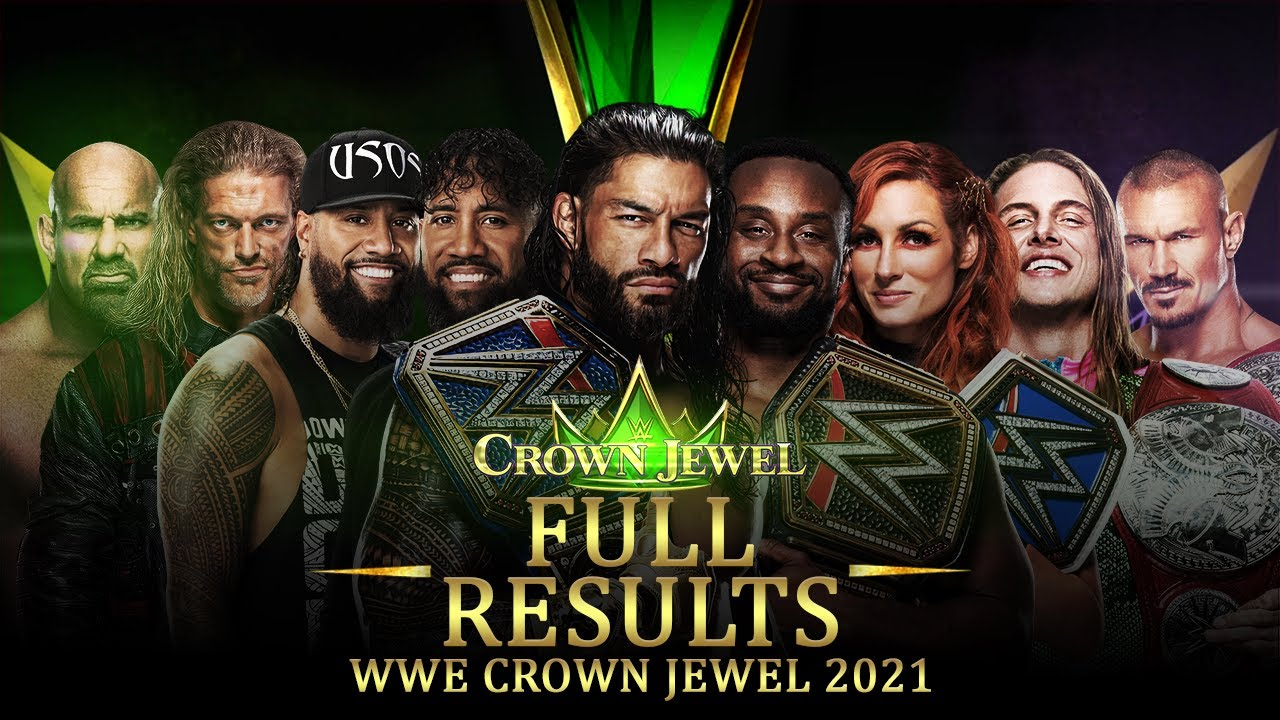 WWE Crown Jewel 2021: Results, Reigns retains, full recap and ...