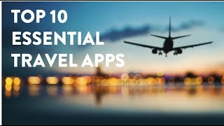 10 Essential Travel Applications