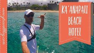 Staying at Kaanapali Beach Hotel Maui | FAMILY REVIEW