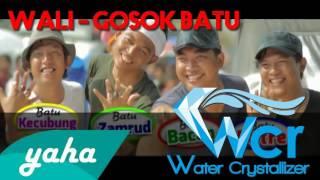 GOSOK BATU WALI BAND