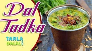 દાળ તડકા (Dal Tadka) recipe by Tarla Dalal