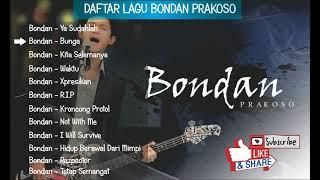 Download lagu Lagu Pilihan Bondan Prakoso Enak Di Dengar Saat Kerja