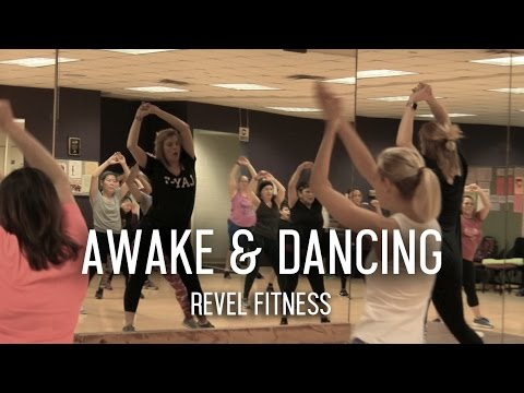 Awake and Dancing at Revel Fitness