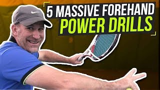 Forehand Lesson: 5 Massive Forehand Power Drills