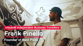 citizenM Independent Business Traveller - Frank Pinello