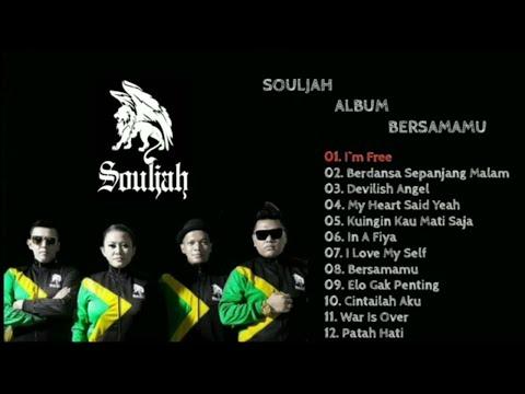 Souljah album bersamamu full