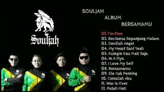 Top Hits -  Souljah Album Bersamamu Full