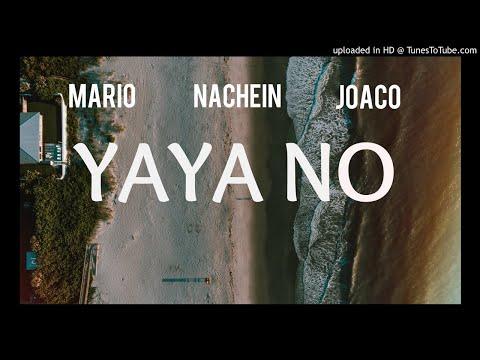 YAYA NO - NACHEIN, JOA & MARIO