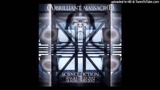 A Brilliant Massacre - Iron Sky