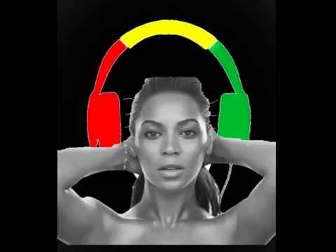 Beyonce - drunk in love (reggae remix)