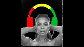 beyonce drunk in love reggae remix