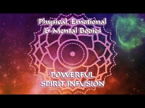 MEDITATION: DEEPLY LOVE Your Physical, Emotional & Mental Bodies for a POWERFUL SPIRIT INFUSION