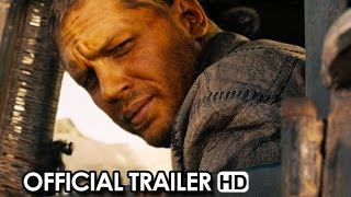 Mad Max Fury Road Official Trailer 1 2015 Tom Hardy HD