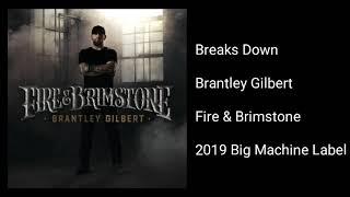 Gambar cover Brantley Gilbert - Breaks Down