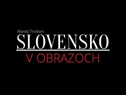 Slovensko v obrazoch (Slovakia in pictures) - short film (2016)