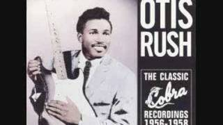 Otis Rush I Can