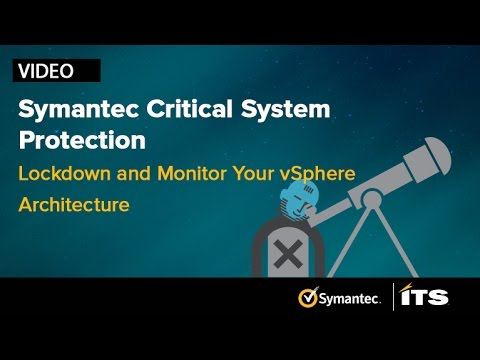 Lockdown and monitor your vSphere Architecture with Symantec's Critical System Protection.