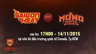 Trực tiếp: Saigon Heat vs Mono Vampire - ABL 2015