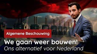 We gaan weer bouwen! Ons alternatief voor Nederland!