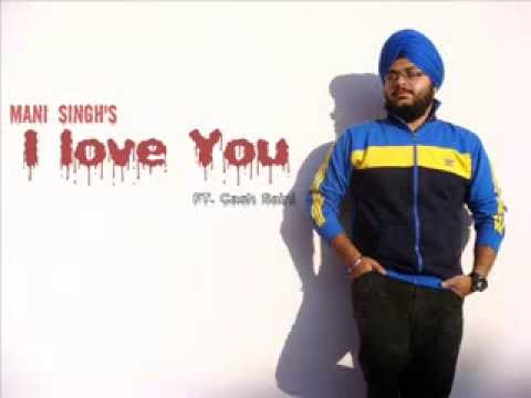 'I Love You' Mani Singh ft. Cash Saini