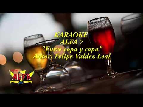 Karaoke ALFA 7 Entre copa y copa