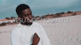 Ernesto Yannick - YESU NDE MOSANTU (Clip officiel)