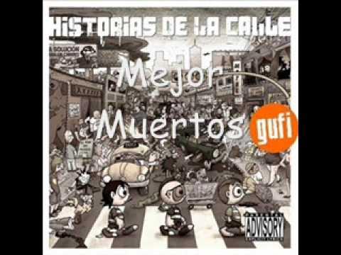 Gufi - Historias De La Calle - FULL Album 2005