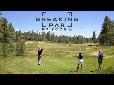 Breaking Par: Episode 9