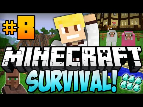 ★ Minecraft Survival Let's Play Ep.8 -