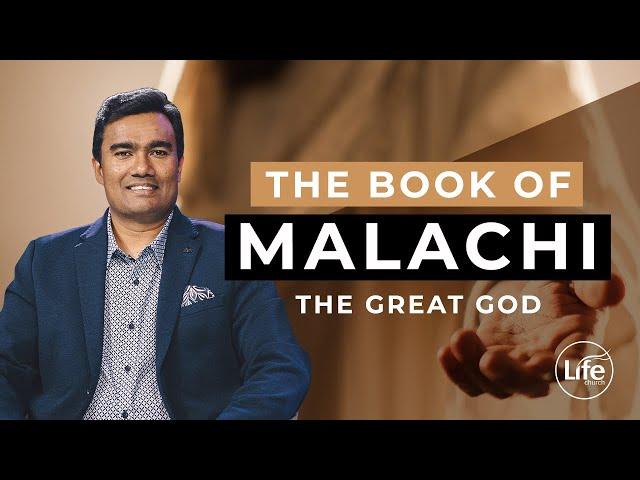Malachi Part 2 - The Great God - Rev Paul Jeyachandran