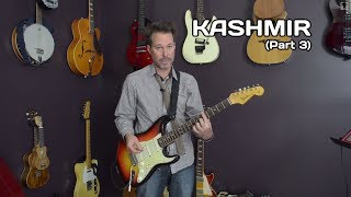How to play Kashmir - Guitar Lesson Part 3