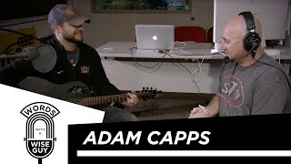 Words With A Wise Guy Episode 4: Adam Capps