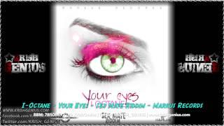 I-Octane - Your Eyes [Sex Mate Riddim] Markus Records