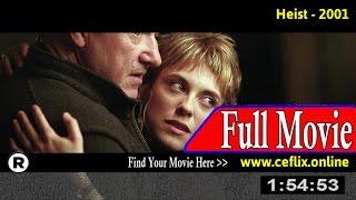 Heist (2001) Full Movie Online