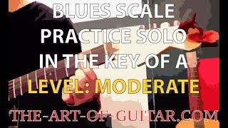 Blues Scale Practice Solo